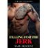 Falling for the Jerk (Falling in Love Book 2)