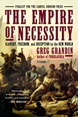 The Empire of Necessity: Slavery, Freedom, and Deception in the New World Kindle Edition