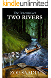 Two Rivers (The Peacemaker Series Book 1) (English Edition)