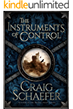 The Instruments of Control (The Revanche Cycle Book 2)