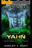Yahn: Paranormal SciFi Alien Romance (Alien Mates Book 4)