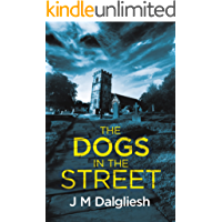 The Dogs in the Street (Dark Yorkshire Book 3) (English Edition)