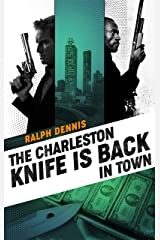 The Charleston Knife is Back in Town (Hardman Book 2) Kindle Edition