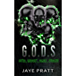 G.O.D.S : Gifted. Obedient. Deadly. Students.