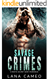 Savage Crimes: A Mafia Secret Baby Romance