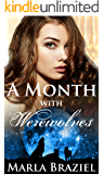 A Month with Werewolves (The With Werewolves Saga Book 1)