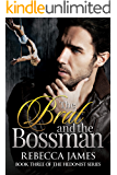 The Brat and the Bossman (The Hedonist series Book 3)