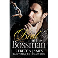 The Brat and the Bossman (The Hedonist series Book 3) (English Edition)
