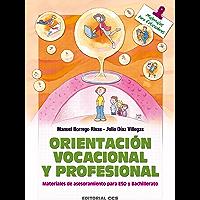 Orientación vocacional y profesional (Materiales para educadores nº 44)