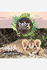 Baby Animals of Africa (Animals of Our World) Kindle Edition