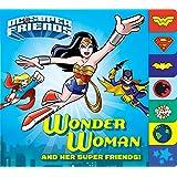 Wonder Woman and Her Super Friends! (DC Super Friends)