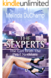 The Sexperts: The Girl with the Pearl Necklace (The Sexperts Trilogy Book 2)