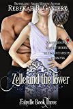Zelle and the Tower (Fairelle Book 3)