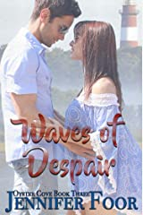 Waves of Despair: Oyster Cove Series Kindle Edition