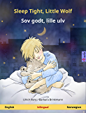 Sleep Tight, Little Wolf – Sov godt, lille ulv. Bilingual children's book (English – Norwegian) (www.childrens-books-bilingual.com)
