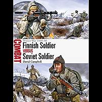 Finnish Soldier vs Soviet Soldier: Winter War 1939–40 (Combat Book 21)