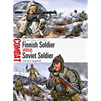 Finnish Soldier vs Soviet Soldier: Winter War 1939–40 (Combat Book 21)