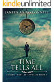 Time Tells All: Tragedy, Tears And Triumph In A New Century (Cullen - Bartlett Dynasty Book 3) (English Edition)