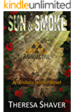 Sun & Smoke: An Endless Winter Novel