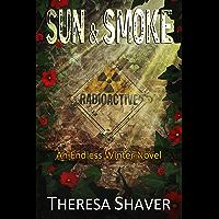 Sun & Smoke: An Endless Winter Novel (English Edition)