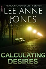 Calculating Desires (The Rockford Security Series Book 4) Kindle Edition