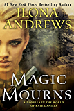 Magic Mourns: A Novella in the World of Kate Daniels