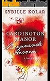 Brennende Herzen (CARDINGTON MANOR 5)