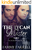 The Lycan Master: Regency Paranormal Romance (The Highborn Chronicles Book 1)