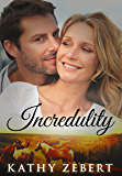 Incredulity (Romancing Justice Book 1)