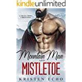 Mountain Man and Mistletoe: A Small Town Christmas