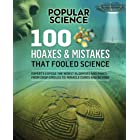 100 Hoaxes & Mistakes That Fooled Science (Popular Science)