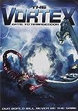 The Vortex: Gate to Armageddon