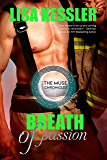 Breath of Passion (The Muse Chronicles Book 3)