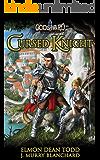 Cursed Knight (Godshard Chronicles Book 1)