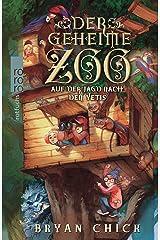 Der geheime Zoo. Auf der Jagd nach den Yetis Hardcover