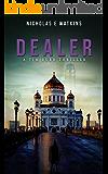 Dealer (A Tim Burr Thriller Book 3)