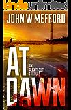 AT Dawn (An Alex Troutt Thriller Book 4)