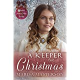 A Keeper for Christmas (Spinster Mail-Order Brides Book 12)