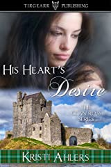 His Heart's Desire: The Clan Ross Series: #1 Kindle Edition