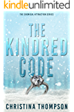 The Kindred Code (The Chemical Attraction Series Book 2)
