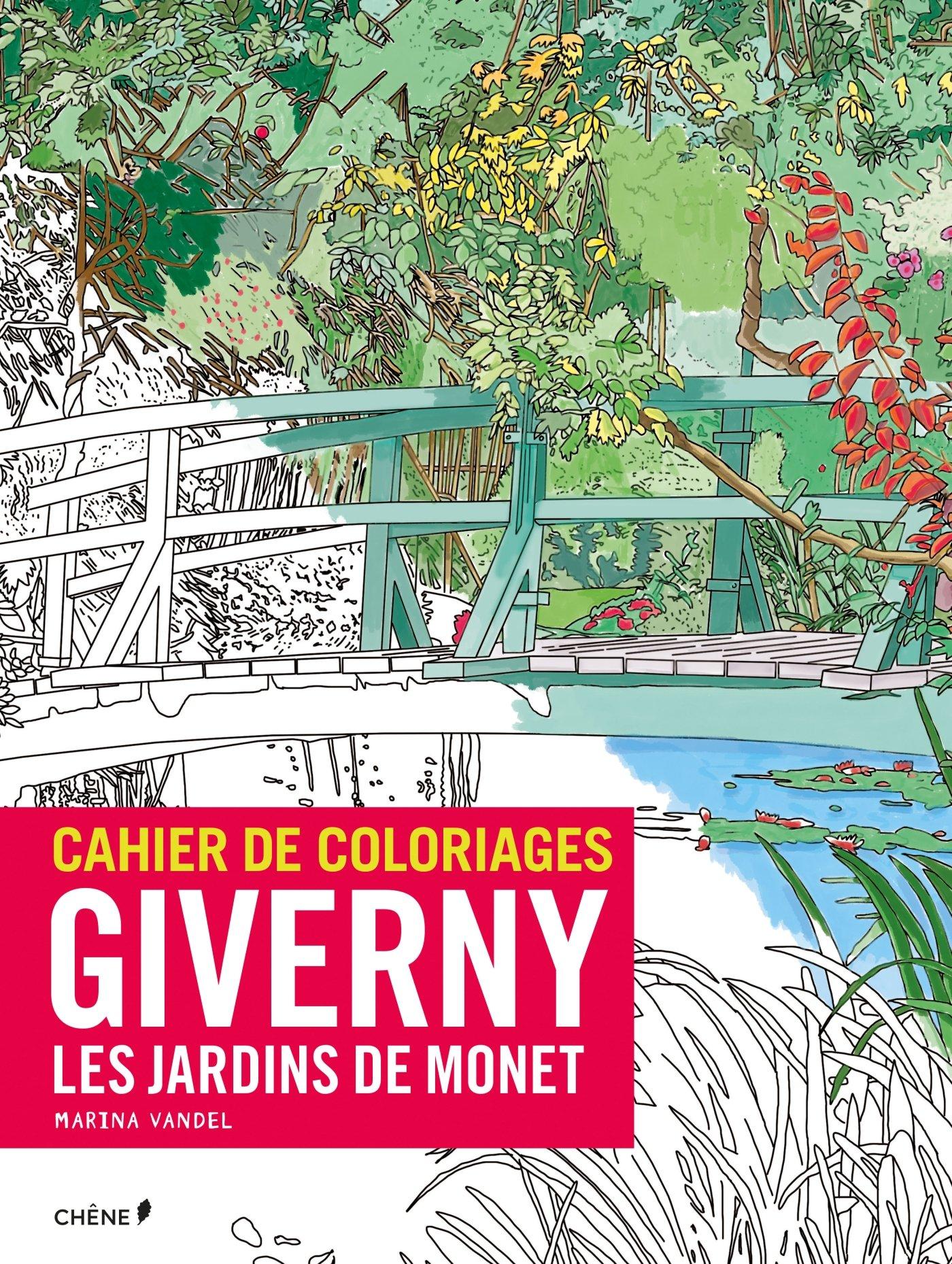 Amazon Cahier de coloriages Giverny les jardins de Monet Marina Vandel Livres