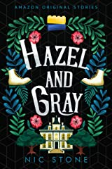Hazel and Gray (Faraway collection) Kindle Edition
