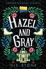 Hazel and Gray (Faraway collection) Kindle Edition
