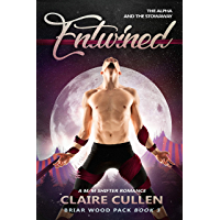 Entwined: The Alpha and the Stowaway: A M/M Shifter Romance (Briar Wood Pack Book 3) (English Edition)