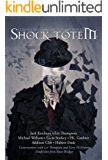 Shock Totem 6: Curious Tales of the Macabre and Twisted