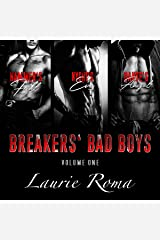 Breakers' Bad Boys Boxed Set: Volume One: Books 1-3 Kindle Edition