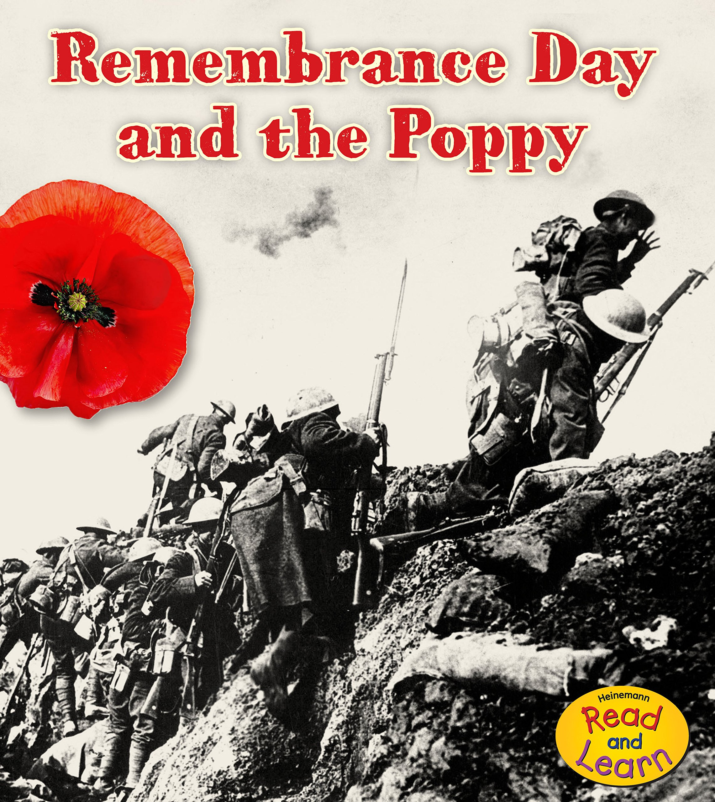 The Remembrance Day and the Poppy (Important Events in History)