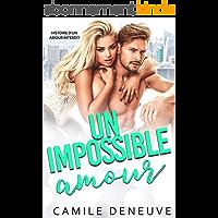 Un impossible amour: Histoire d'un amour interdit