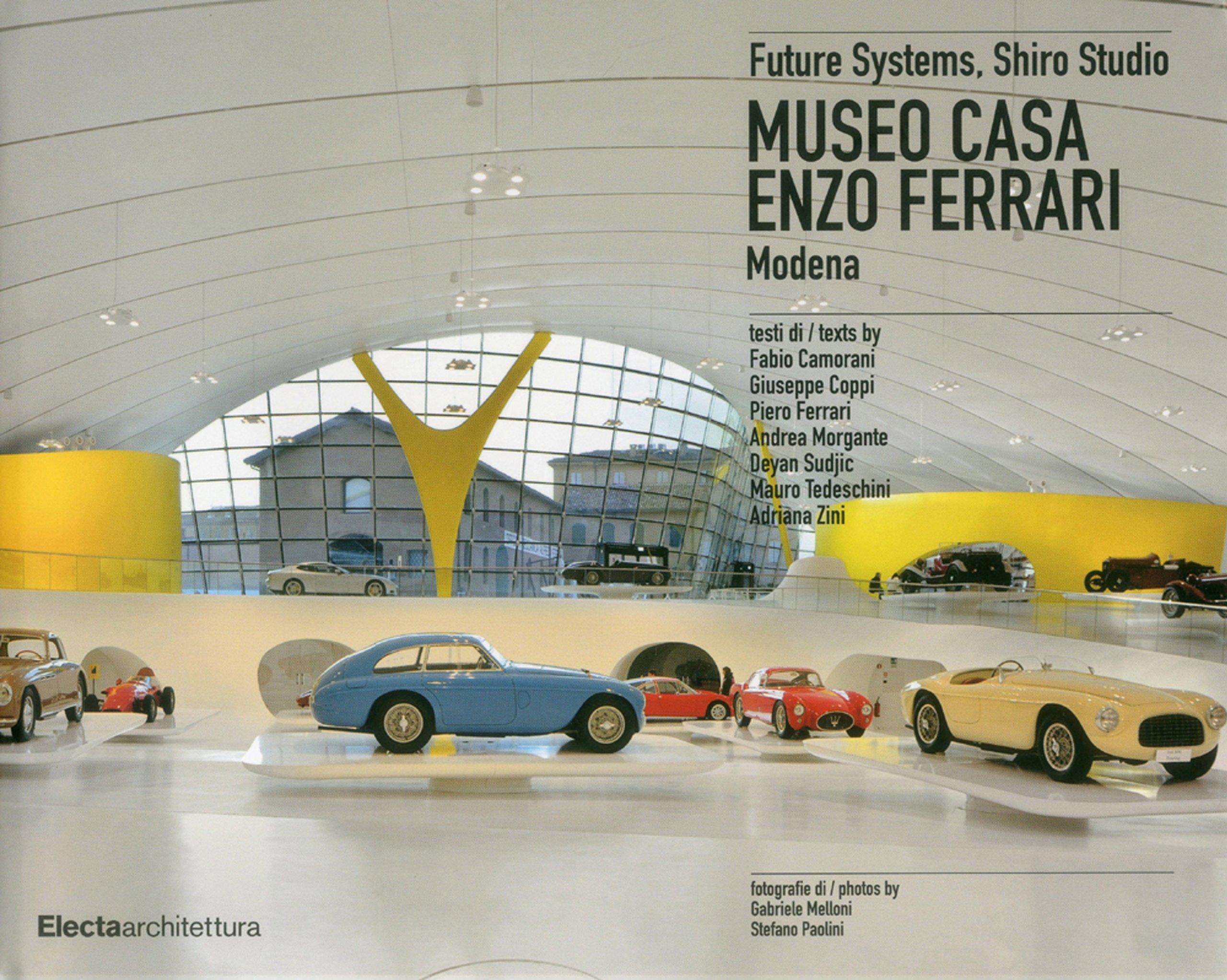 Museo Casa Enzo Ferrari Modena Amazon De Camorani Fabio Coppi Giuseppe Ferrari Piero Morgante Andrea Sudjic Dejan Fremdsprachige Bücher