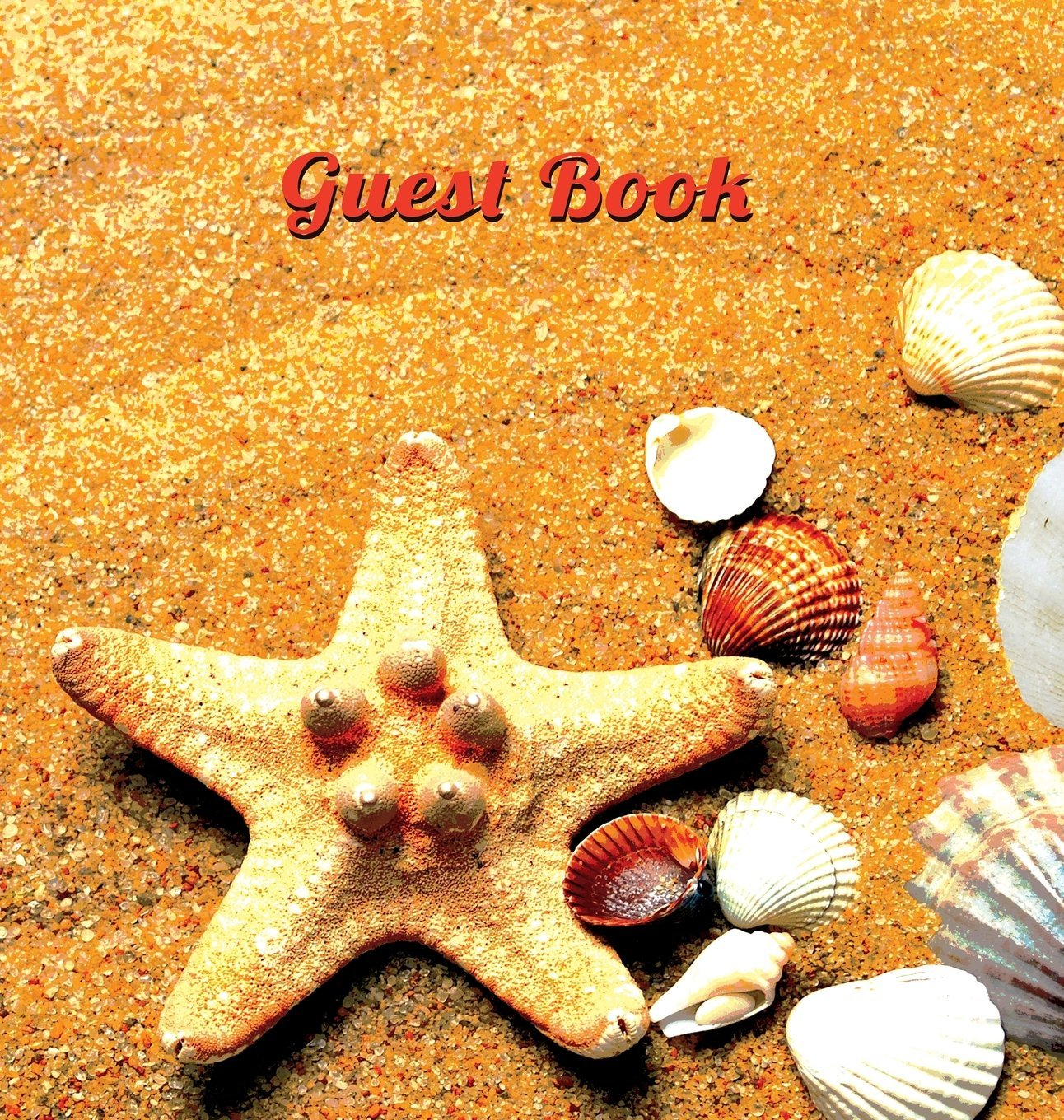 Guest Book for Vacation Home (Hardcover), Visitors Book, Guest Book for Visitors, Beach House Guest Book, Visitor Comments Book.: Suitable for Beach ... Parties, Events & Functions by the Sea.